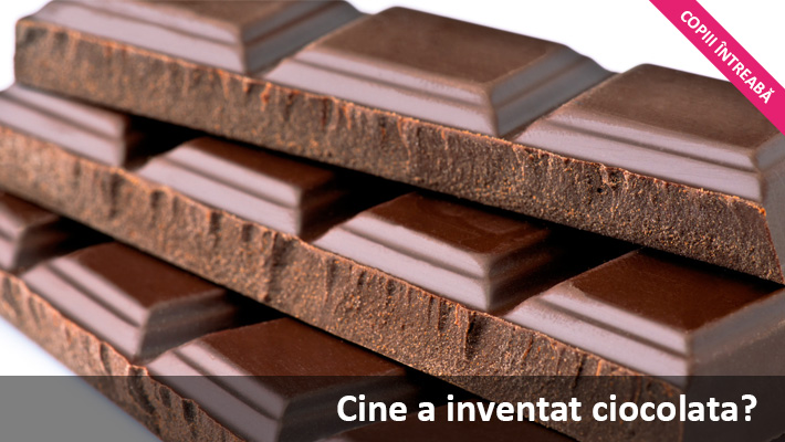 cine a inventat ciocolata